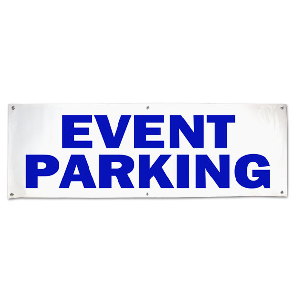 Plan for your next event and order an Event Parking Banner for your guests size 6x2