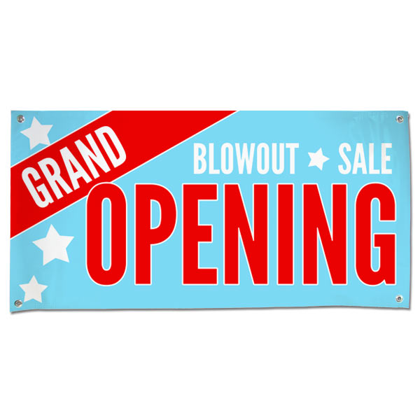 Your Business is open and ready for customers, let everyone know with a Grand Opening Blowout Sale Banner size 4x2