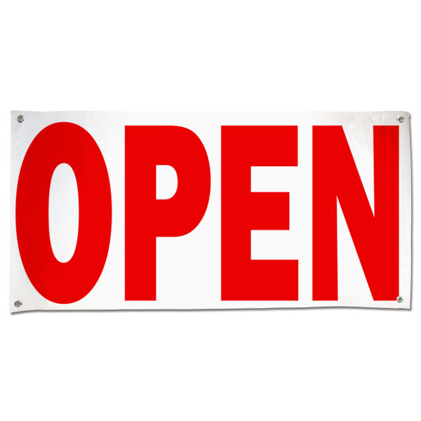 Let the public know you are open for business with this red text Open Banner size 4x2