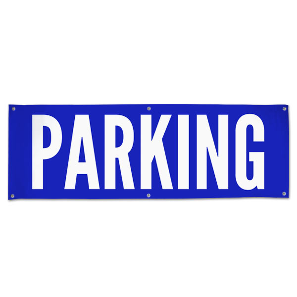 Plan for your event and make sure your guests know to park with an outdoor Parking venue banner size 6x2