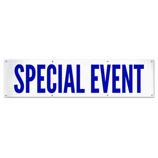Make sure people know where to go to get to your even with this Special Event vinyl banner size 8x2
