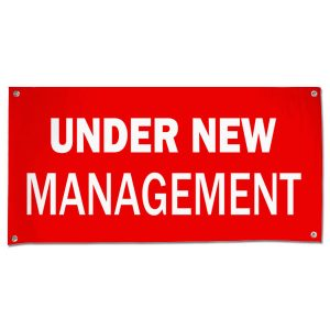 Change things up and get new customers with an Under New Management Banner for your small business size 4x2