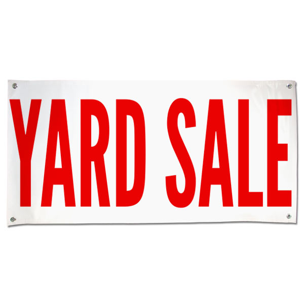 Advertise for your next Garage sale or yard sale with a large banner for all to see size 4x2